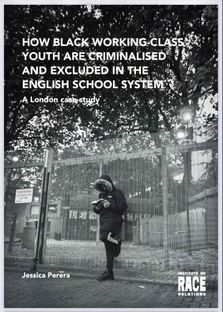 HOW BLACK YOUTH ARE CRIMINALISED & EXCLUDED IN THE ENGLAND