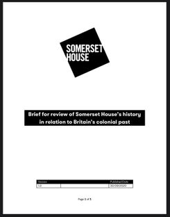 SOMERSET HOUSE'S HISTORY IN RELATION TO BRITAIN'S COLONIAL PAST
